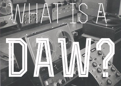 What is DAW | InEarBeat
