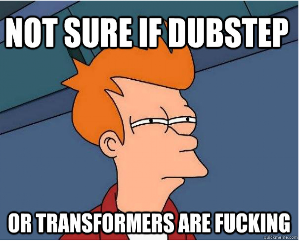 Not Sure IF Dubstep
