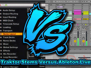 เปิดศึก Traktor Stems  VS. Ableton Live