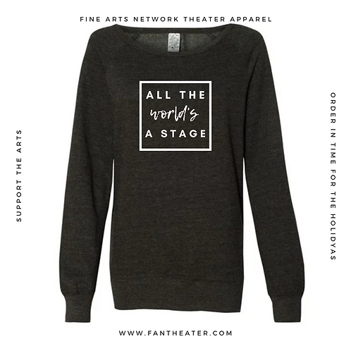 All the World's a Stage Sweatshirt