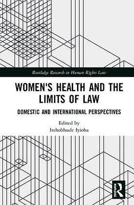 Women's Health and the Limits of Law - C