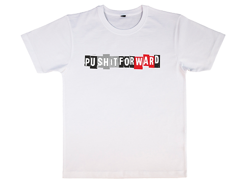 Push It Forward Shirt