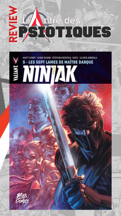 Review LADP : Ninjak Tome 5