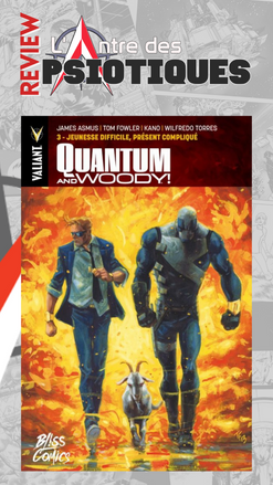 Review LADP : Quantum & Woody Tome 3