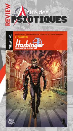 Review LADP : Harbinger Renegade Tome 2