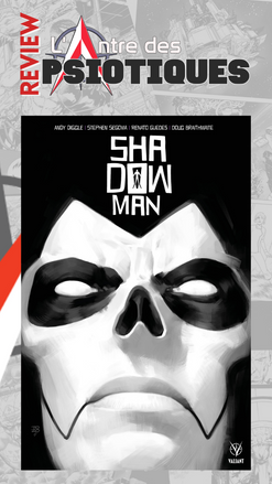 Review LADP : Shadowman