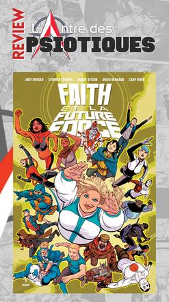 Review LADP : Faith et la future force