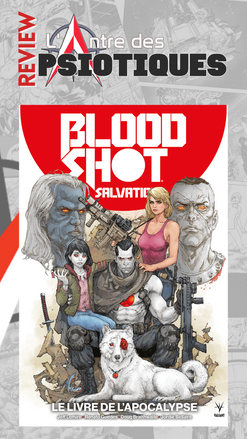 Review LADP : Bloodshot Salvation Tome 2