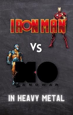 Iron Man VS X-O Manowar in heavy metal
