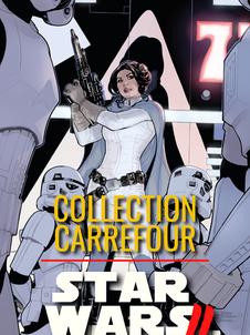 Star Wars CHRONIQUES D'UNE GALAXIE LOINTAINE (Carrefour)