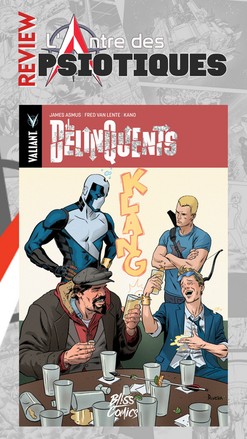 Review LADP : The delinquents