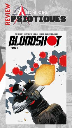 Review LADP : Bloodshot tome 1 par Tim Seeley