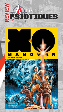 Review LADP : X-O Manowar Tome 1