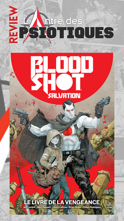 Review LADP : Bloodshot Salvation Tome 1