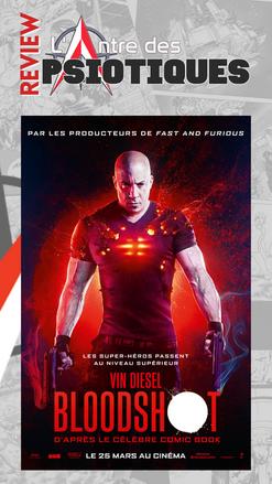 LADP Cinéma : Bloodshot, pas si mauvais qu'annoncé ?