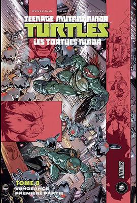 TMNT Tome 8 Hi Comics Indées les bulles comics