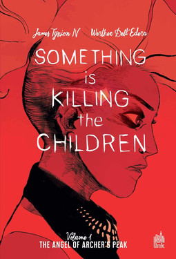 Something is killing the children T1: horrifique à grande vitesse