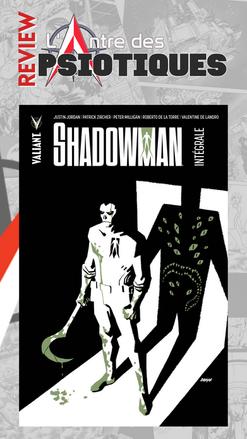 Review LADP : Shadowman Intégrale