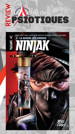 Review LADP : Ninjak Tome 2
