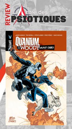 Review LADP : Quantum & Woody must die