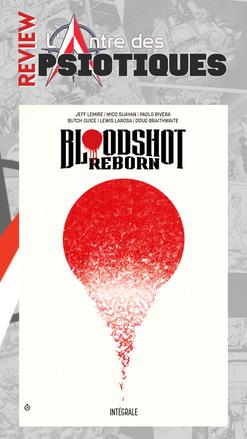 Review LADP : Bloodshot Rebron / USA intégrale