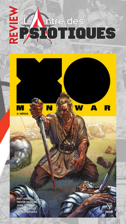 Review LADP : X-O Manowar Tome 3