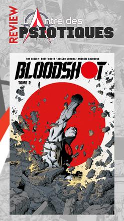 Review LADP : Bloodshot Tome 2 par Tim Seeley