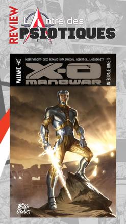 Review LADP : X-o Manowar Intégrale 3