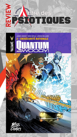 Review LADP : Quantum & Woody tome 2