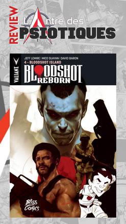 Review LADP : Bloodshot Reborn Tome 4