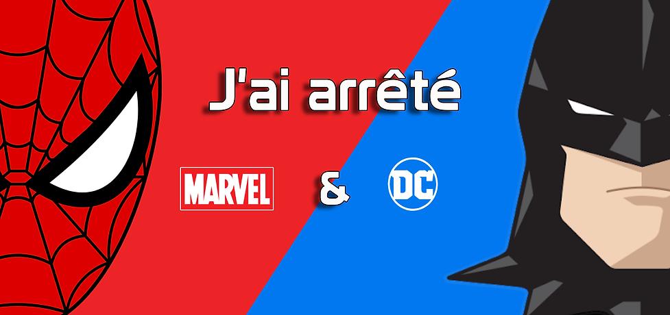 J'ai arrêté Marvel et DC (3).png