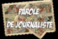 Parole de journaliste.png