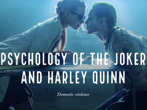 Psychology of the Joker and Harley Quinn