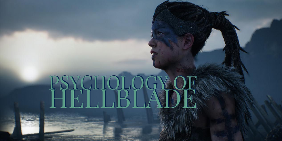 Psychology of Hellblade