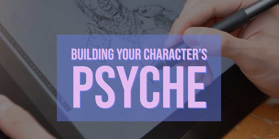 Building Your Character's Psyche Workshop