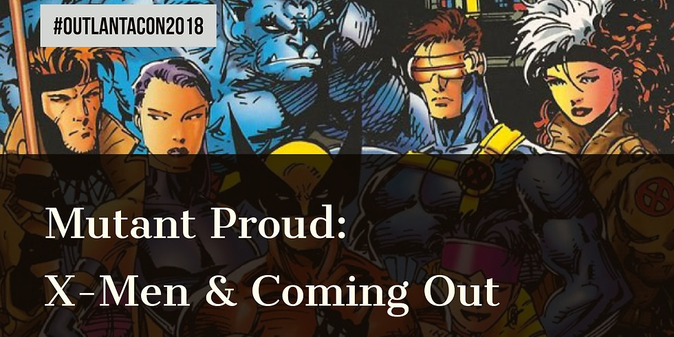 X-Men & Coming Out