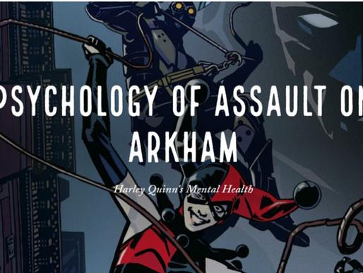 Psychology of Assault on Arkham