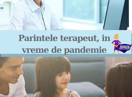 Parintele terapeut in vreme de pandemie - Invata-ma sa il invat