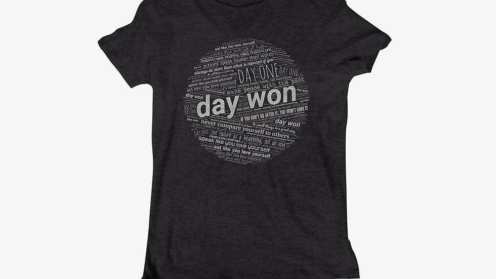 """""""Day Won"""" Women's Cut T-Shirt"""