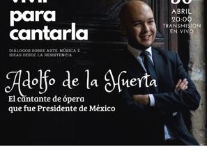 Vivir para cantarla: el cantante de ópera que fue presidente de México