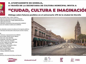 Morelia reunirá virtualmente a expertos gestores culturales de Latinoamérica