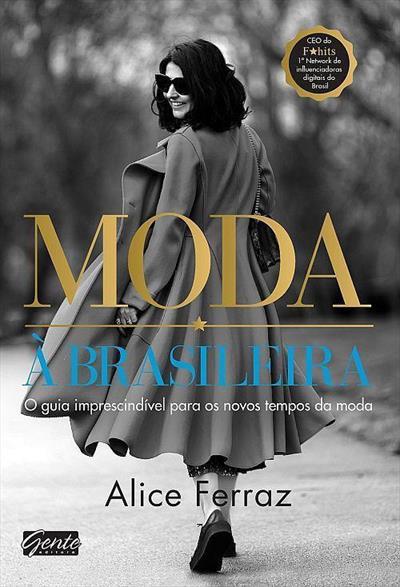 Alice Ferraz lança seu livro 'Moda à Brasileira' no Rio