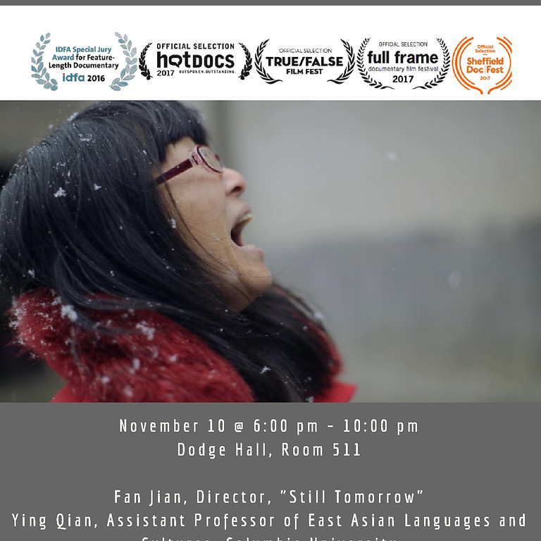 """Documentary Screening and Panel Discussion – Fan Jian and Still Tomorrow (2016)"""