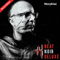 BeatNoirDeluxe Morphine-Single Cover Def