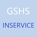 GSHS Inservice