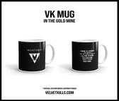 VK MUG - In The Gold Mine