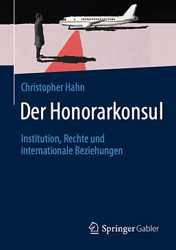 Christopher Hahn Der Honorarkonsul