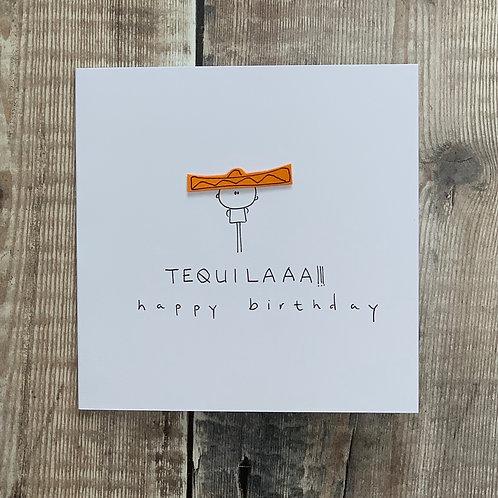 Tequilaaaa! BirthdayCard