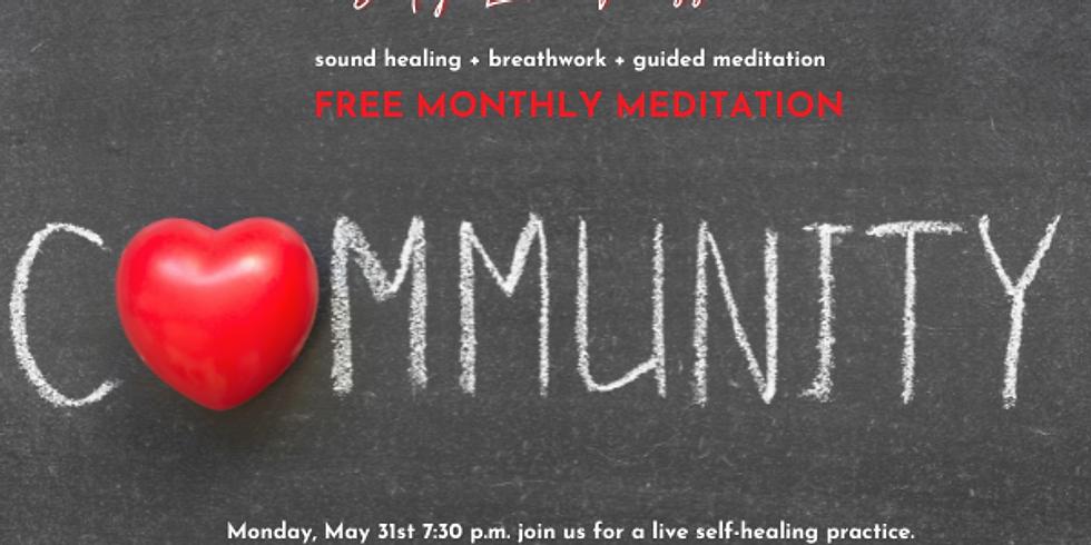 Body Love Free Monthly Community Meditation