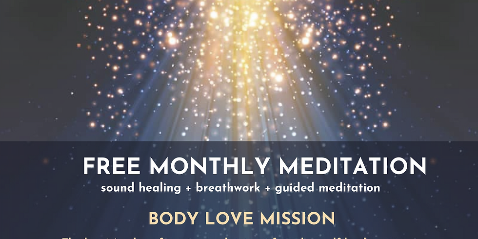 Body Love Monthly Meditation